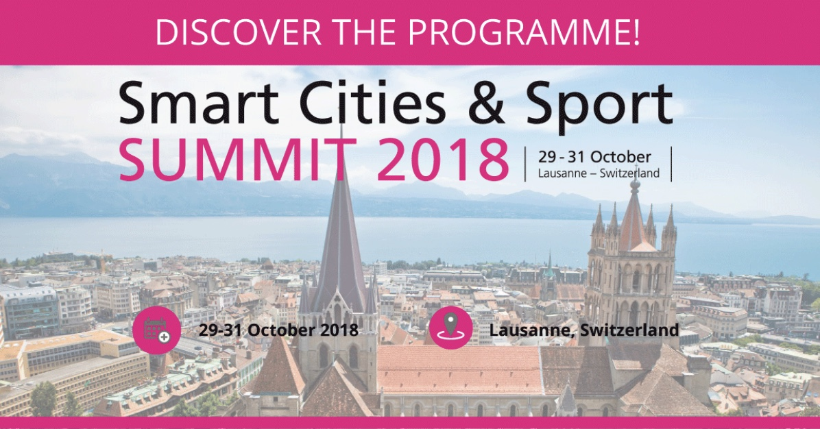 A flyer for the Smart Cities & Sport Summit, which will take place in Lausanne, Switzerland from 29 to 31 October 2018.